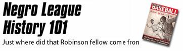Negro League History 101